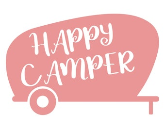 camping   svg - happy camper  svg -  happy camper dxf  - camping cutting file - camping vector -  camping clip art - camping iron on - SVG