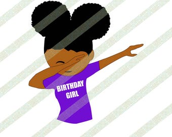 a79f958ab55 Black Girl Kid Dabbing Birthday Girl Afro Puffs SVG PNG African American  Art Cutting File Digital Download