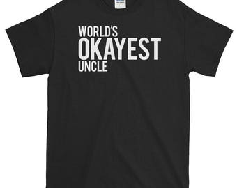 World's Okayest Uncle Short-Sleeve T-Shirt