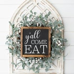 Y'all Come Eat | Kitchen Signs | Dinning Room Decor | Kitchen Decor | Wooden Framed Signs | Signs | Home Decor | Farmhouse Decor |Wall Decor