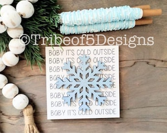 Winter Tiered Tray Signs svg | Christmas Tiered Tray Signs svg | Winter Christmas Mantel Signs svg | Baby Its Cold Outside Sign svg | Svg |