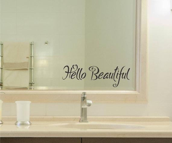 Hallo schöne Vinyl Aufkleber Aufkleber Badezimmer Spiegel Wand Kunst  motivierend inspirierend Geschenk präsentieren Jubiläum Hochzeitshaus