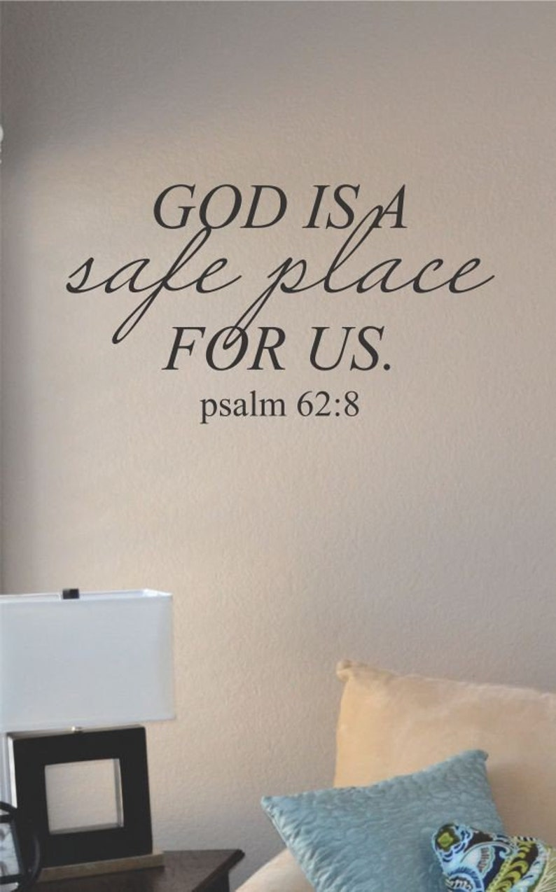 God is a safe place for us vinyl wall art decal sticker home house decor decoration lettering quote inspirational uplifting motivational