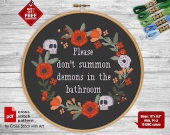 Dont Summon Demons Snarky cross stitch pattern. Sassy cross stitch PDF. Funny wreath cross stitch Easy sarcastic cross stitch bathroom decor