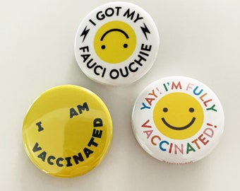 Vaccinated Pinback Button set of 3 - The Smiley Set