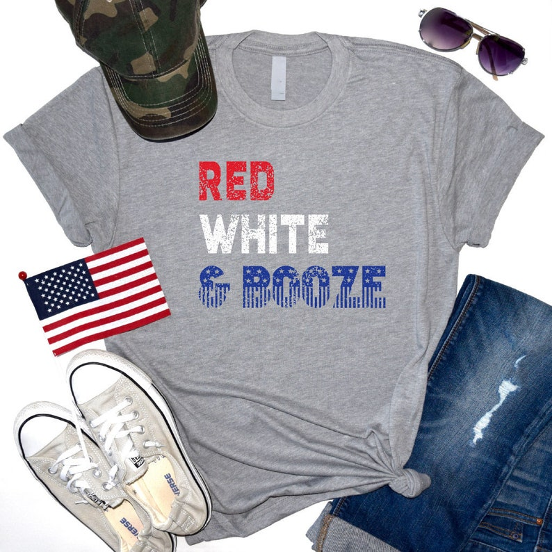 9f419c3f July 4th Tee Red White and Booze 4th of July Shirt July 4th   Etsy