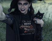 Hocus Pocus Inspired Oh, Look. Another Glorious Morning. Makes Me Sick T-Shirt - Halloween Witch Short-Sleeve Unisex T-Shirt