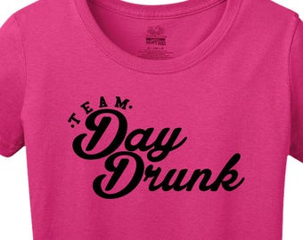Team Day Dunk Shirt for the Drinker in you booze gifts