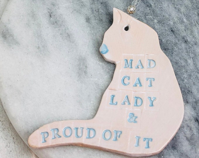 Cat, Love Cats, Funny Cat Gifts, White Cat, Handmade Pottery, Sussex Ceramics, Gifts For Her, Gifts for Him, Fun Quotes, Mothers Day, Easter