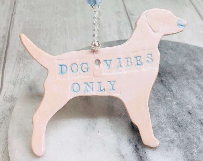 Dogs, Dog Vibes Only, Dog Gifts, Woof, Dog Owner, White Dog, Gift for him, Her, Christmas, Dog Quotes, Handmade Pottery, Sussex Ceramics.