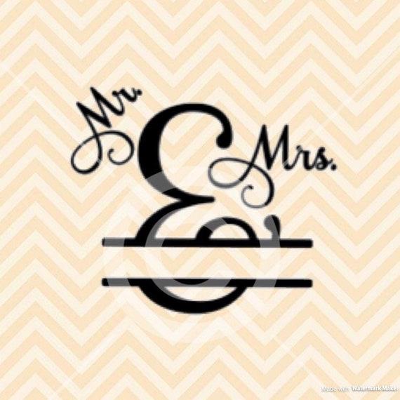 Mr And Mrs Split Monogram Svg Mr And Mrs Monogram Svg Mr And Mrs Svg Wedding Svg Split Mr And Mrs Monogram Mr And Mrs Split Svg
