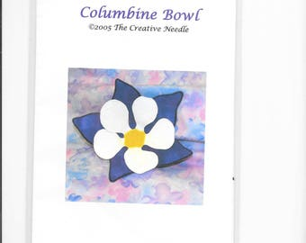 Columbine Bowl Pattern- by the Creative Needle
