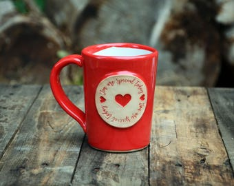 You Are Special Today Stoneware Pottery Mug Red