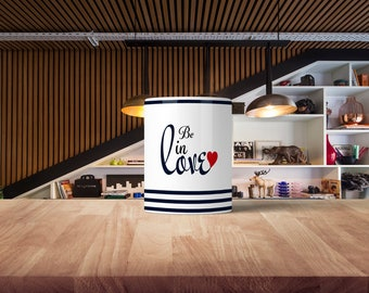 Be in Love Coffee Mug