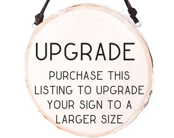 Upgrade Sign Size / Rustic Wooden Gift For Her / Rustic Wood Slice Decor / Round Wood Sign / Wood Slice Art / White Birch Decor / Wood Slice