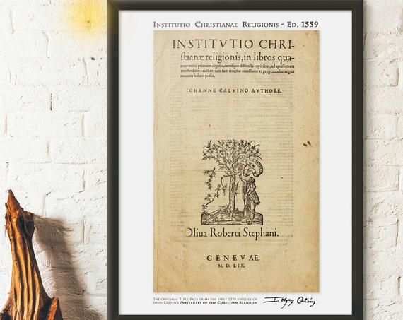 John Calvin - Institutes of the Christian Religion - 1st Page 1559 Edition - Vintage Reproduction Poster