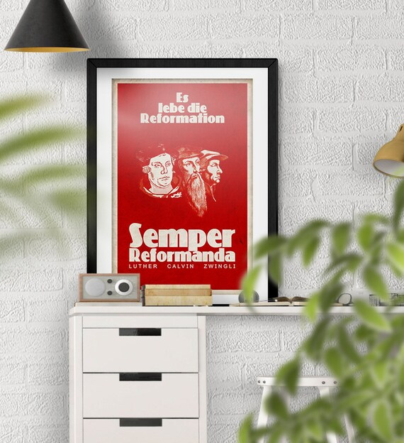 500th Anniversary Reformation - Luther Calvin Zwingli - Es Lebe Die Reformation Semper Reformanda Vintage Style Red Poster