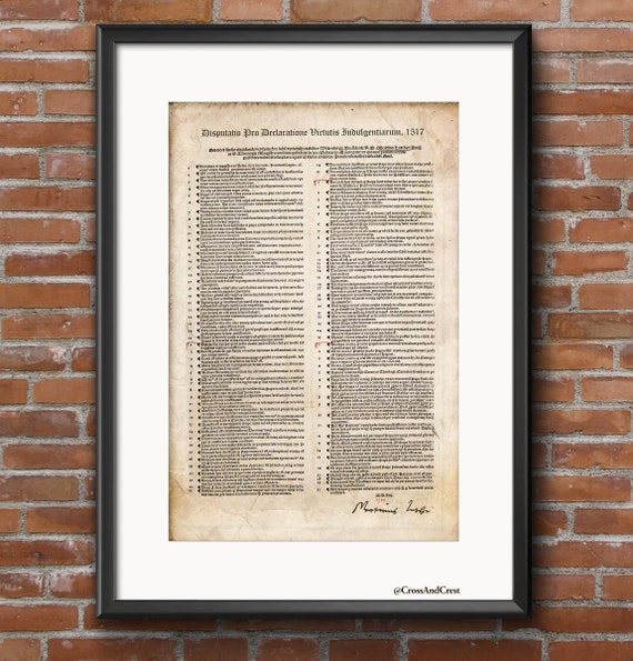 95 Theses of Martin Luther - Protestant Reformation Poster - 500th Anniversary Reformation Commemorative Poster