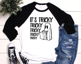 It's Tricky Shirt, It's Tricky Tee, Trick or Treat shirt, Halloween shirt, Funny Halloween shirt, Halloween raglan, Ghost Trick or Treat Tee