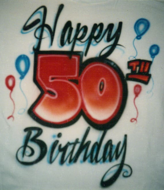Happy Birthday Airbrush Shirt