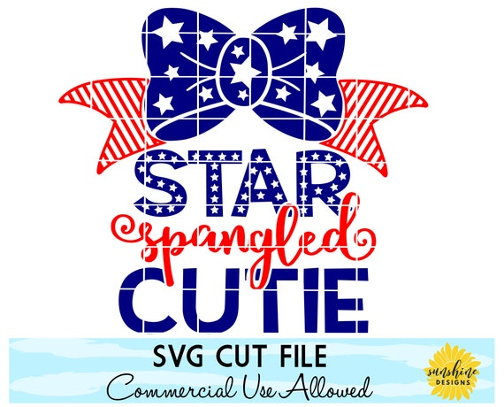Fourth Of July Svg 4th Of July Svg Star Spangled Cutie Svg Etsy