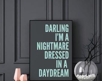 Darling I'm A Nightmare Blue Print