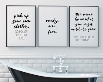 Set of 3 Gallery Wall Art Giclée Poster Prints | Pick Up Your Clothes House Elves Funny Toilet Roll | Black & White Bathroom Home Decor Sign
