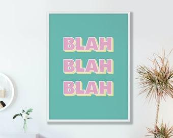 Blah Blah Print