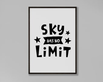 Sky Has No Limit Print