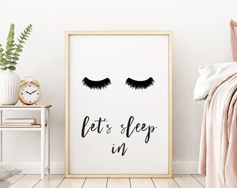 Let's Sleep In Bedroom Fashion Lashes Illustration Mascara Humour Make Up Inspirational Fine Art Poster Print Giclee Home Decor Picture Wall