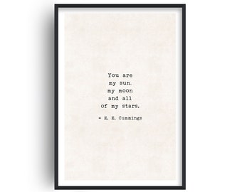 You Are My Sun EE Cummings Quote Print