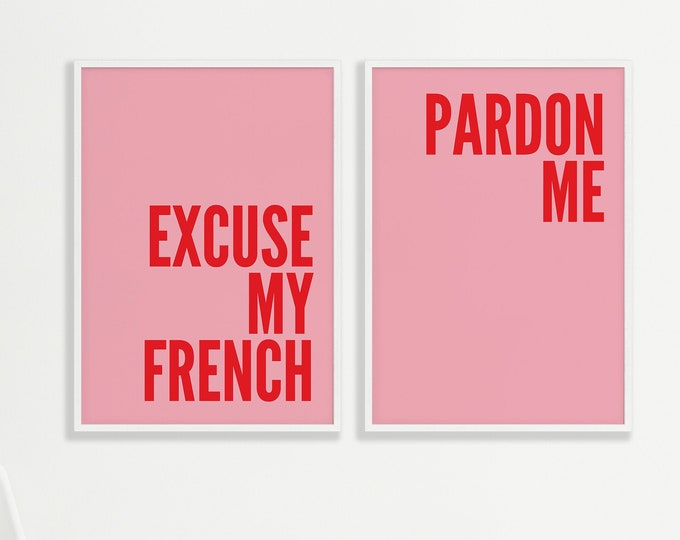 Featured listing image: Set of 2 Excuse My French / Pardon Me Pink Prints