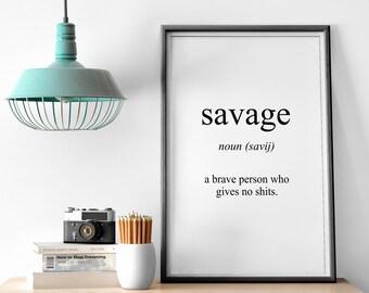 Savage Meaning Print