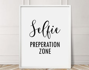 Selfie Preparation Makeup Quote Fun Gift Bedroom Inspirational Typography Decor Home Wall Art Poster Giclee Print Picture Bathroom Gallery