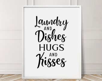 Laundry Dishes Hugs Kisses Bathroom Family Toilet Bath Funny Sign Typography Decor Home Black Wall Art Poster Giclee Print Picture Gallery