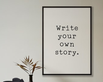 Write Your Own Story Print