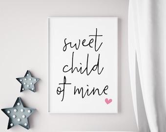 Sweet Child of Mine Pink Print
