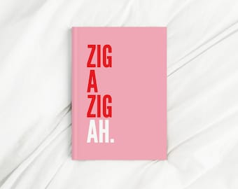 Zig A Zig Ah Lyrics Pink and Red Letter Print Diary