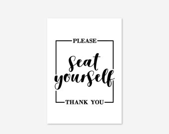 Please Seat Yourself Toilet Bath Shower Bathroom Family Funny Sign Typography Decor Home Black Wall Art Poster Giclee Print Picture Gallery