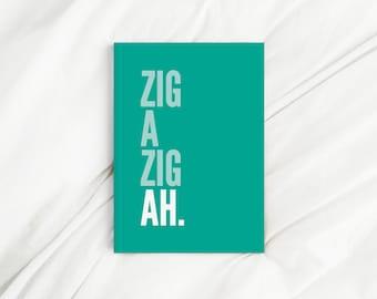 Zig A Zig Ah Lyrics Teal Letter Print Diary