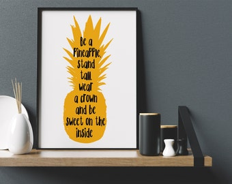 Be A Pineapple Stand Tall Yellow Print