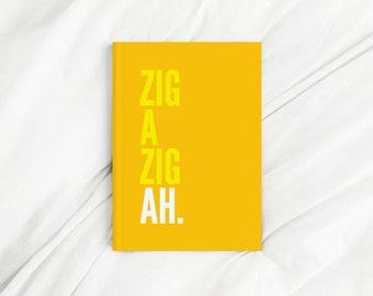 Zig A Zig Ah Lyrics Yellow Letter Print Diary