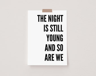 The Night is Still Young And So Are We White Mini Postcard Print