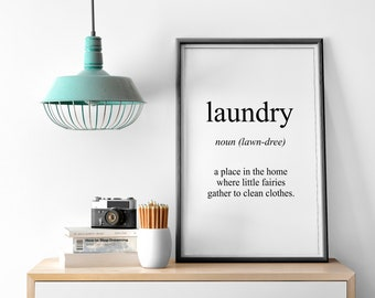 Laundry Washing Home Bathroom Noun Meaning Gift Quote Fine Art Poster Print Giclee | Kitchen Picture Typography Wall Art Motivational Design