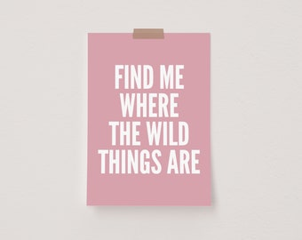 Find Me Where The Wild Things Are Pink Mini Postcard Print