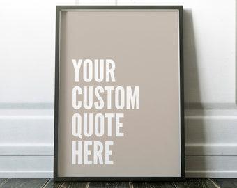 Your Custom Quote Stone Print