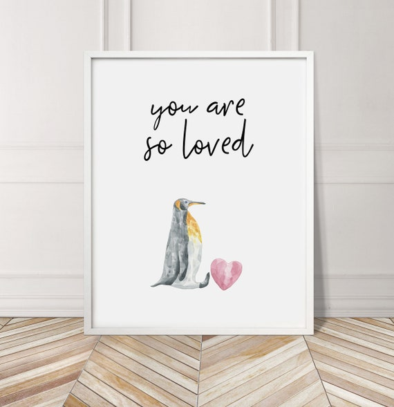 BD08 You Are So Loved Watercolour Penguin Nursery Kids Room Print Home Wall Art