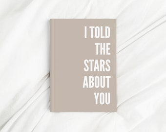 Told The Stars About You Stone Letter Print Diary