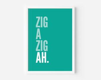 Zig A Zig Ah Teal Print