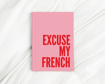 Excuse My French Pink and Red Letter Print Diary